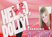 London, Ontario to Host Sally Struthers in 'Hello, Dolly!'