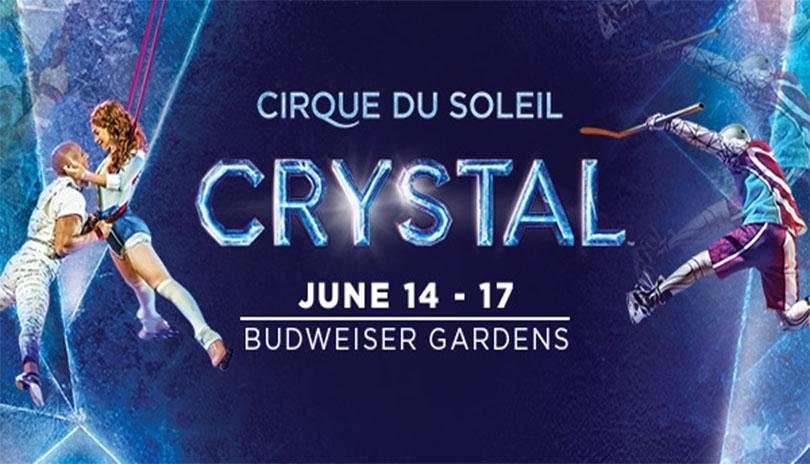 Cirque du Soleil CRYSTAL is coming to Budweiser Gardens June 14-17