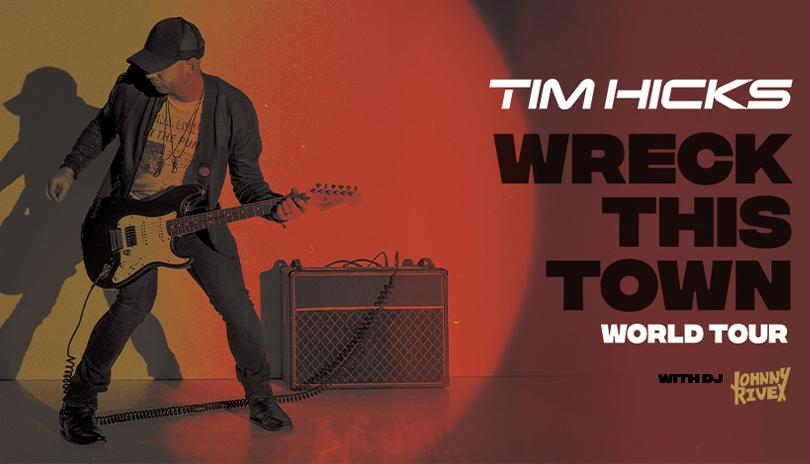 Tim Hicks Wreck This Town World Tour