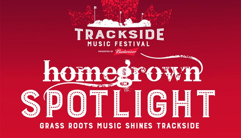 Trackside Music Festival Homegrown Spotlight Stage Line Up