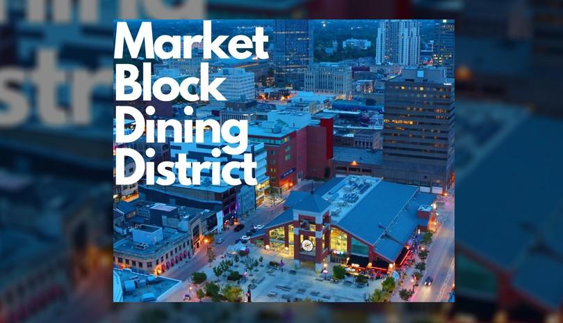 Market Block Dining District - August 21