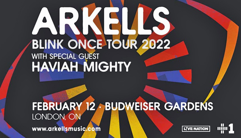 Arkells - Blink Once Canadian Tour 2022 with Special Guest Haviah Mighty