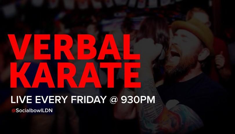 Verbal Karate Fridays @SocialbowlLDN - November 15