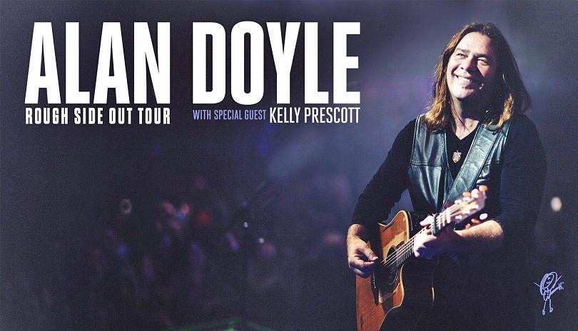 Alan Doyle - Rough Side Out Tour