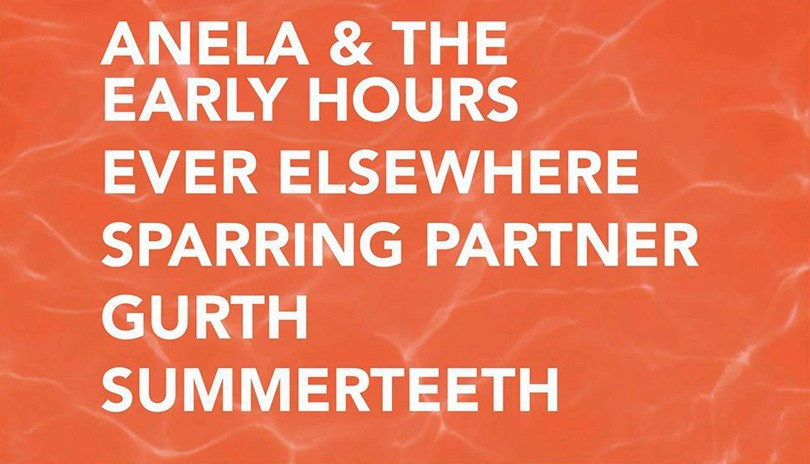 Anela & The Early Hours, Ever Elsewhere and more