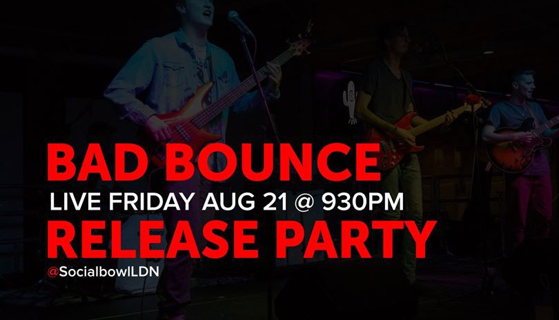 Bad Bounce - Release Party