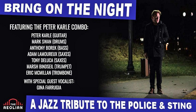 Bring On The Night: A Jazz Tribute to The Police & Sting