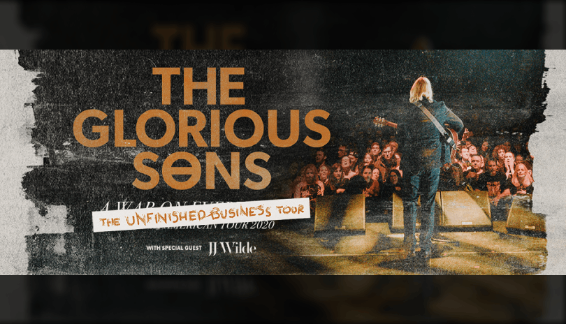 The Glorious Sons - Unfinished Business Tour 2022