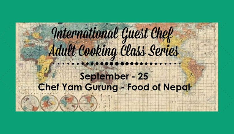 Food of Nepal - International Guest Chef Adult Cooking Class