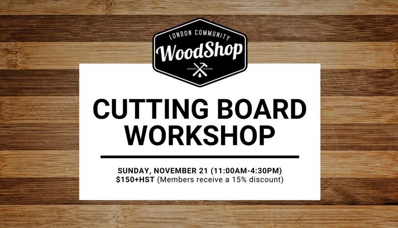 Cutting Board Workshop - November 21