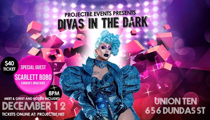 Divas in the Dark with Scarlett BoBo