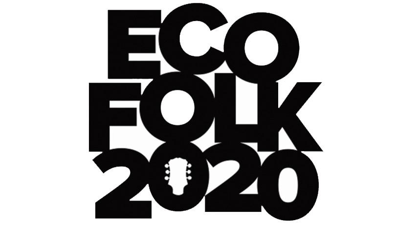 Eco Folk 2020: POSTPONED. NEW DATE SOON.
