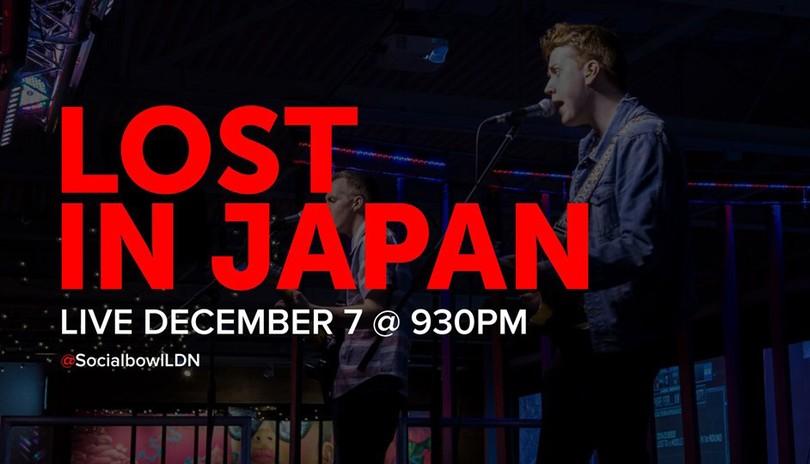 Lost In Japan @SocialbowlLDN
