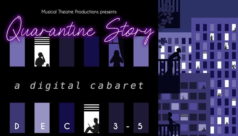 MTP presents QUARANTINE STORY: A Digital Cabaret
