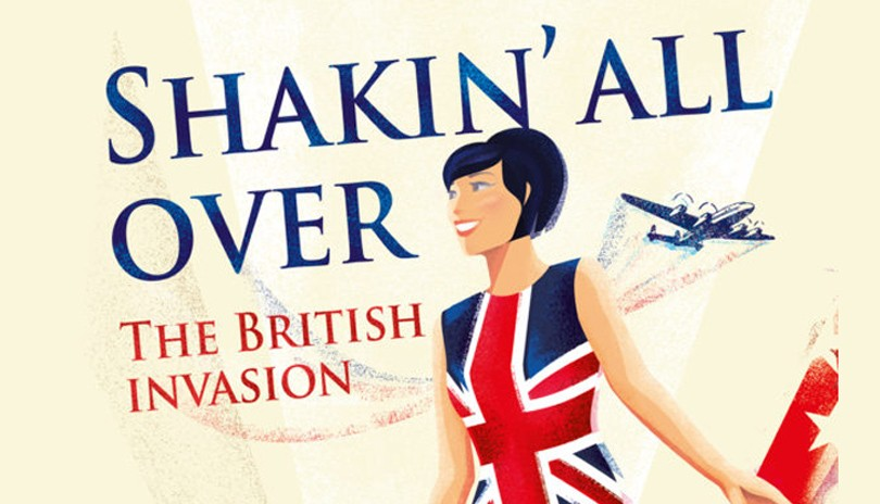 Shakin' All Over: The British Invasion