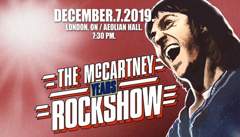 The McCartney Years Live in London, Ontario