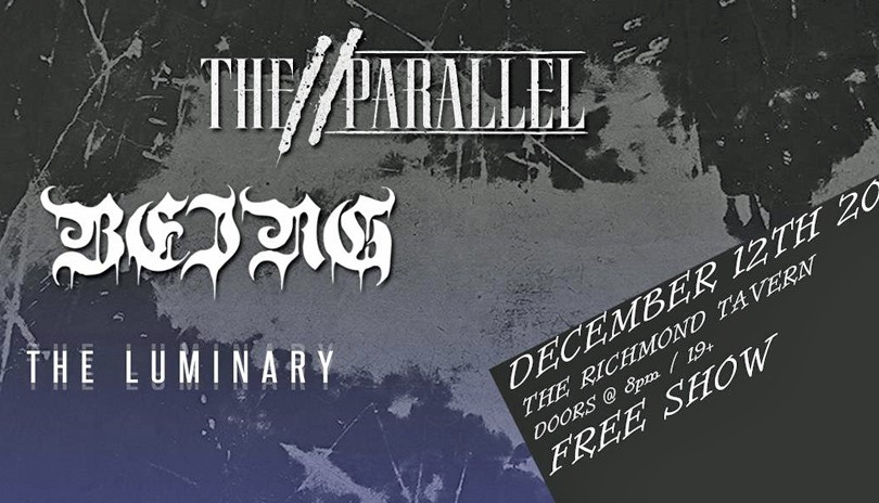 The Parallel, Being & The Luminary at The Richmond Tavern