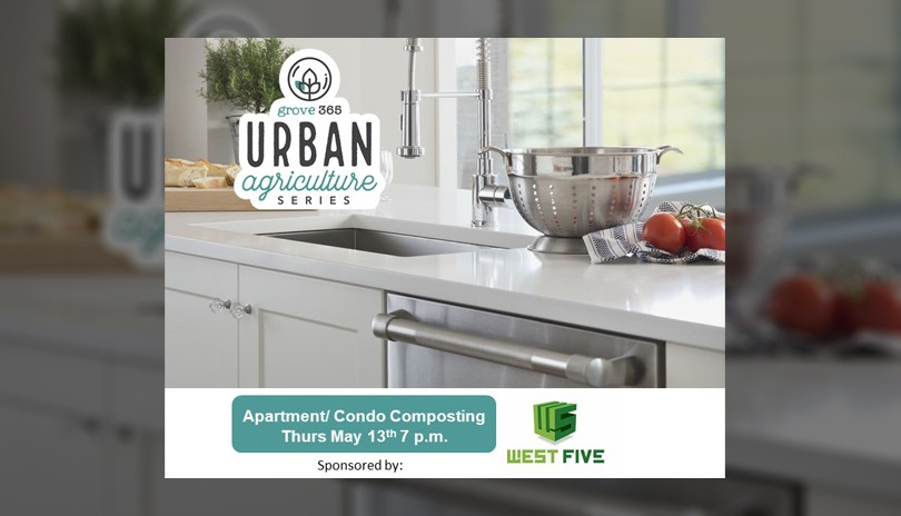 Urban Agriculture Series: Apartment & Condo Composting