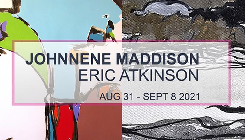 Eric Atkinson and Johnnene Maddison Art Exhibition