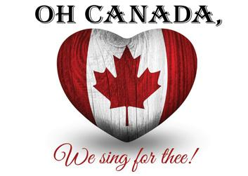 Oh Canada, We Sing for Thee
