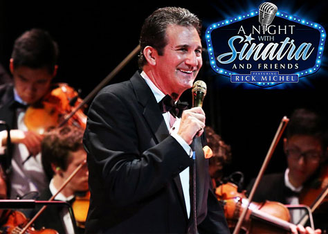 A Night With Sinatra and Friends Featuring Rick Michel